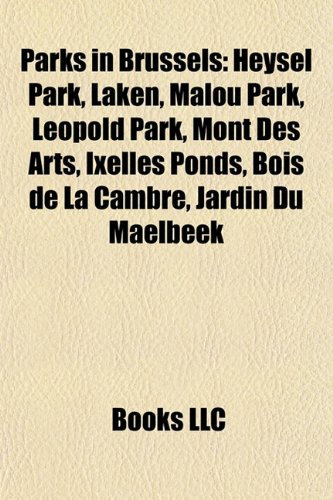 Parks in Brussels: Heysel Park, Laken, M