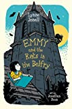 Emmy and the Rats in the Belfry by Lynne Jonell (2011-07-05)