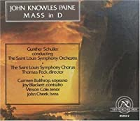 John Knowles Paine: Mass in D by Carmen Balthrop (1992-12-08)
