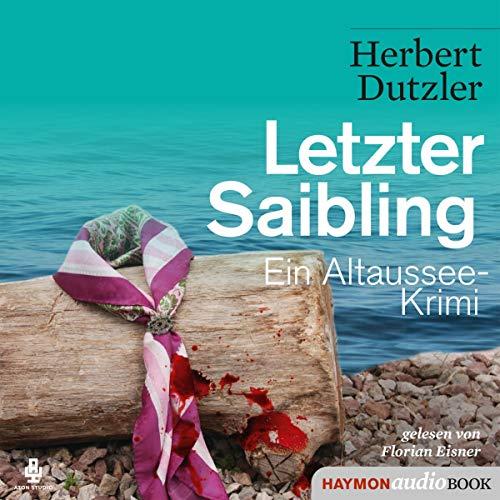 Letzter Saibling. Ein Altaussee-Krimi Titelbild