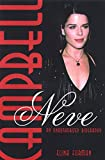 Neve Campbell: An Unauthorized Biography