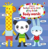 Baby's Very First Playbook Body Words (Baby's Very First Books)
