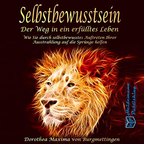 Selbstbewusstsein [Self-Confidence: The Way to a Fulfilled Life] audiobook cover art