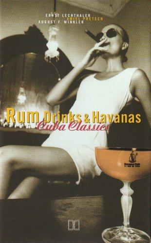 Rum, Drinks & Havanas: Cuba Classics