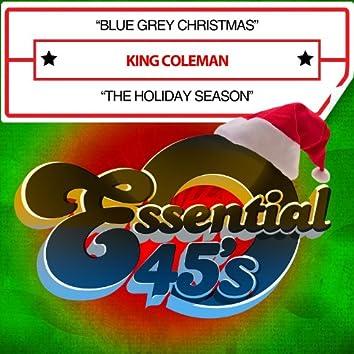 Blue Grey Christmas / The Holiday Season (Digital 45)