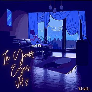 In Your Eyes Vol. II