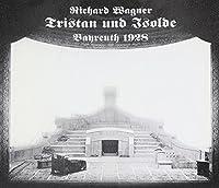 Tristan und Isolde: Bayreuth 1928