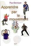 Apprendre par le mouvement - Éducation Kinesthésique et Brain Gym