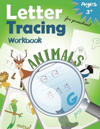 Letter Tracing Workbook Animals for Preschool: Handwriting Practice Workbook