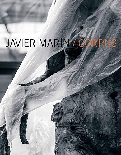 Javier Marín: Corpus (Arte y Fotografía)