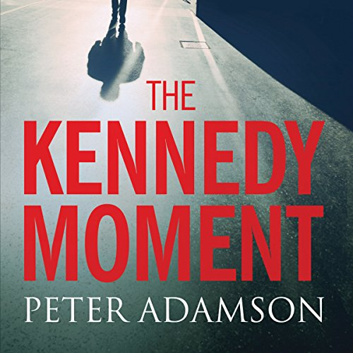 The Kennedy Moment cover art