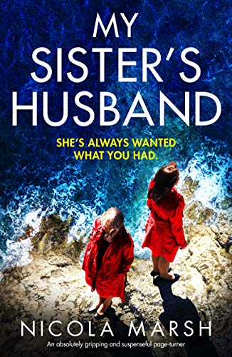 My Sister's Husband: An absolutely gripping and suspenseful page turner by [Nicola Marsh]
