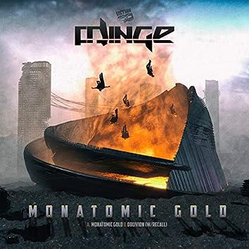Monatomic Gold / Oblivion