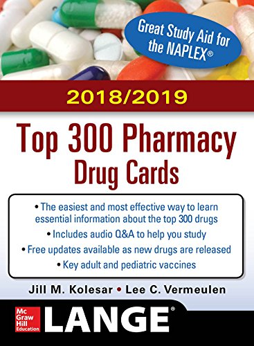 Download McGraw-Hill's 2018/2019 Top 300 Pharmacy Drug Cards 1260108848