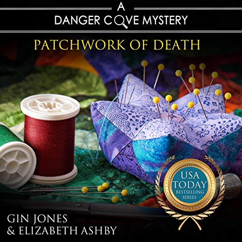 Patchwork of Death Audiobook By Gin Jones, Elizabeth Ashby cover art