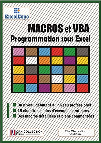 MACROS et VBA: Programmation sous Excel (French Edition)