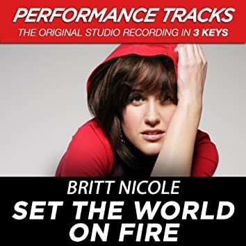 Set the World On Fire (Performance Tracks) - EP