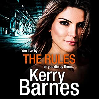The Rules                   By:                                                                                                                                 Kerry Barnes                               Narrated by:                                                                                                                                 Annie Aldington                      Length: 13 hrs and 22 mins     85 ratings     Overall 4.8
