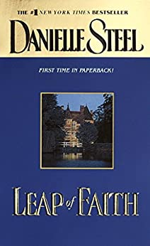 Leap of Faith: A Novel by [Danielle Steel]