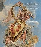 Palazzo Pitti. Le pitture murali delle Sale dei Pianeti. Storia dell'arte, restauro, indagini diagnostiche. Ediz. illustrata