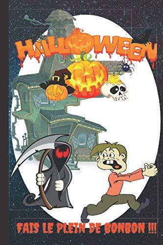 Halloween - Fais le plein de Bonbons !!!: Carnet pour planifier sa tournée d'halloween. Entièrement personnalisable, vous n'oublierais aucunes maison. Coloriages inclus
