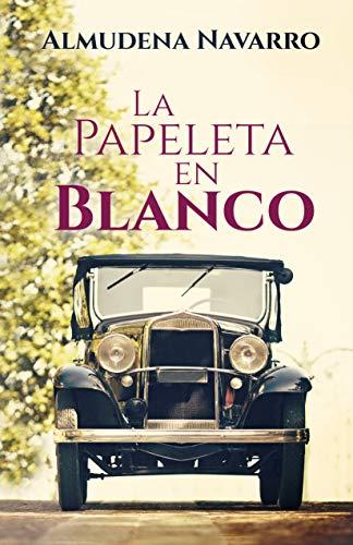 LA PAPELETA EN BLANCO de Almudena Navarro