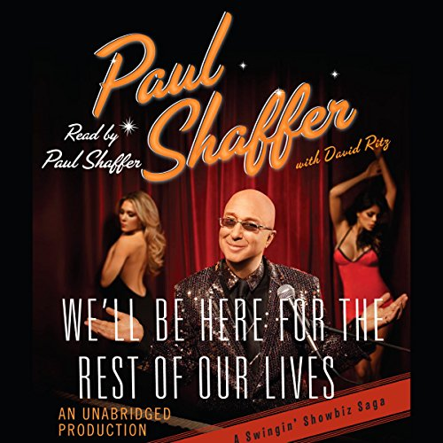 We'll Be Here For the Rest of Our Lives audiobook cover art