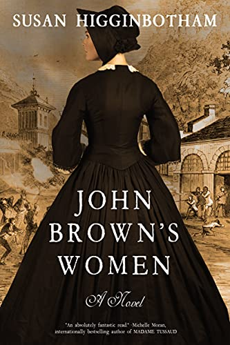 Front cover for the book John Brown's Women: A Novel by Susan Higginbotham