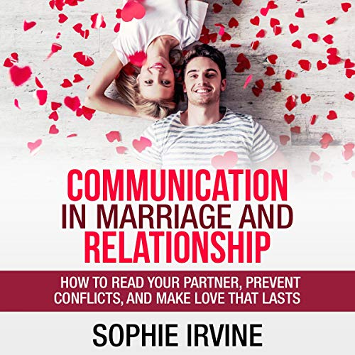 Communication in Marriage and Relationship audiobook cover art
