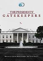 Presidents Gatekeepers [DVD]