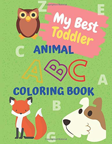 Animal Numbers Toddler Coloring Book: Coloring Books For Preschooler   Fantastic Numbers, Easter Bunny, Colors and Curiosity-For Hours of Fun!