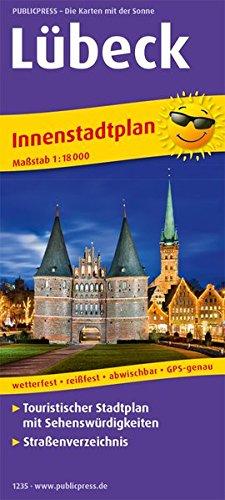 Lübeck: Touristischer Innenstadtplan mit Sehenswürdigkeiten und Straßenverzeichnis. 1 : 18 000 (Stadtplan: SP)