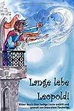Lange lebe Leopold: Schauen und lesen: Heilige, ein  Bilder-Buch für Kinder