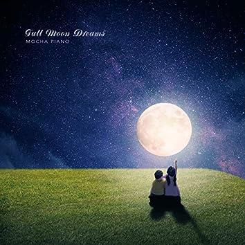 A full moon dream