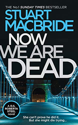 Now We Are Dead (English Edition)