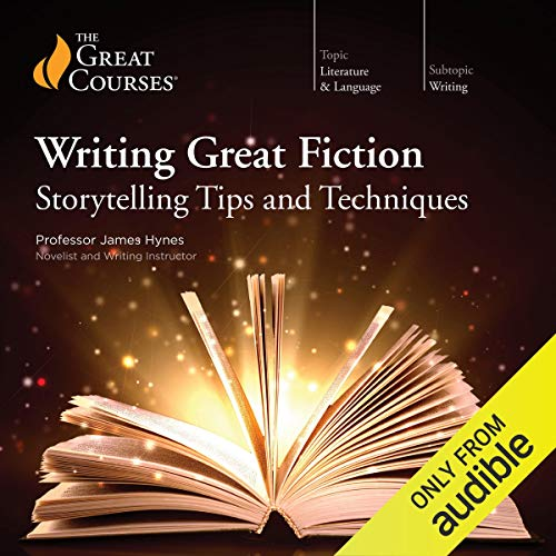 Writing Great Fiction: Storytelling Tips and Techniques audiobook cover art