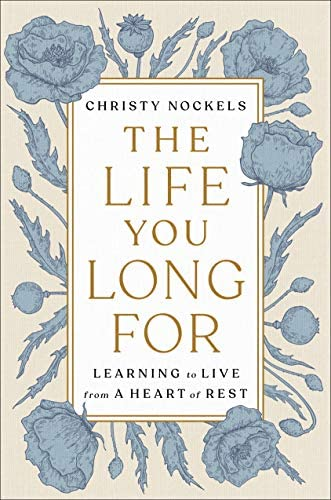 The Life You Long For Learning to Live from a Heart of Rest product image