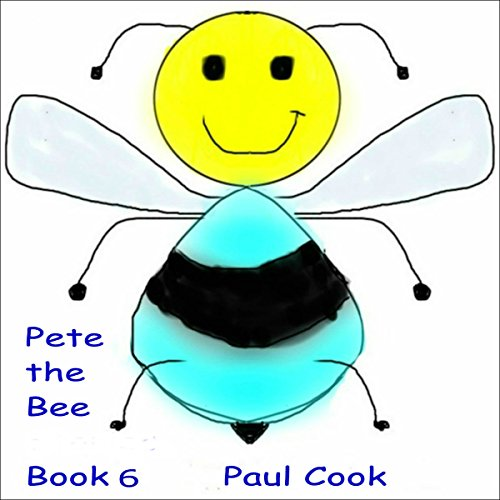 Pete the Bee: Book 6 Titelbild