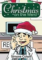 Christmas On The Ward. (Sick Mom)