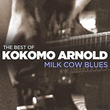 Milk Cow Blues - The Best Of Kokomo Arnold