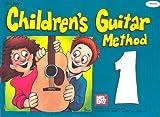 Mel Bay's Children's Guitar Method: Volume 1 [MEL BAYS CHILDRENS GUITAR METH]