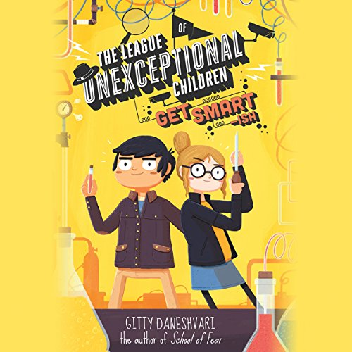 The League of Unexceptional Children: Get Smart-ish audiobook cover art