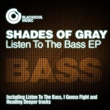 Listen To The Bass