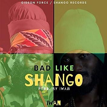 Bad Like Shango