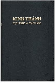 Kinh Thanh/Vietnamese Bible: Cuu Uoc Va Tan Uoc, zippered (Vietnamese Edition)