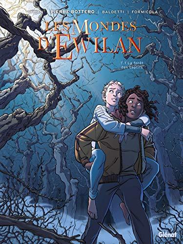 Les mondes d'Ewilan - Tome 01: La forêt des captifs