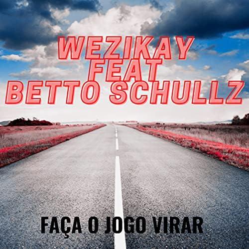 WeziKay feat. Betto Schullz
