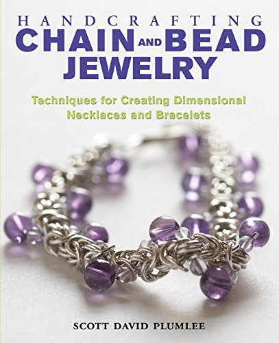 Handcrafting Chain and Bead Jewelry: Techniques for Creating Dimensional Necklaces and Bracelets (English Edition)