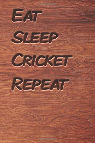Eat sleep Cricket Repeat: woodworking books notebook&Journal Cricket Lovers / WoodCarver Mallet Woodwork Cricket Gift , (Vintage Wood Designs , Old ... Diary, Composition Book), Lined Journal