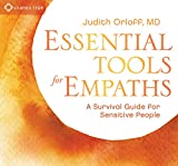 Image of Essential Tools for Empaths: A Survival Guide for Sensitive People
